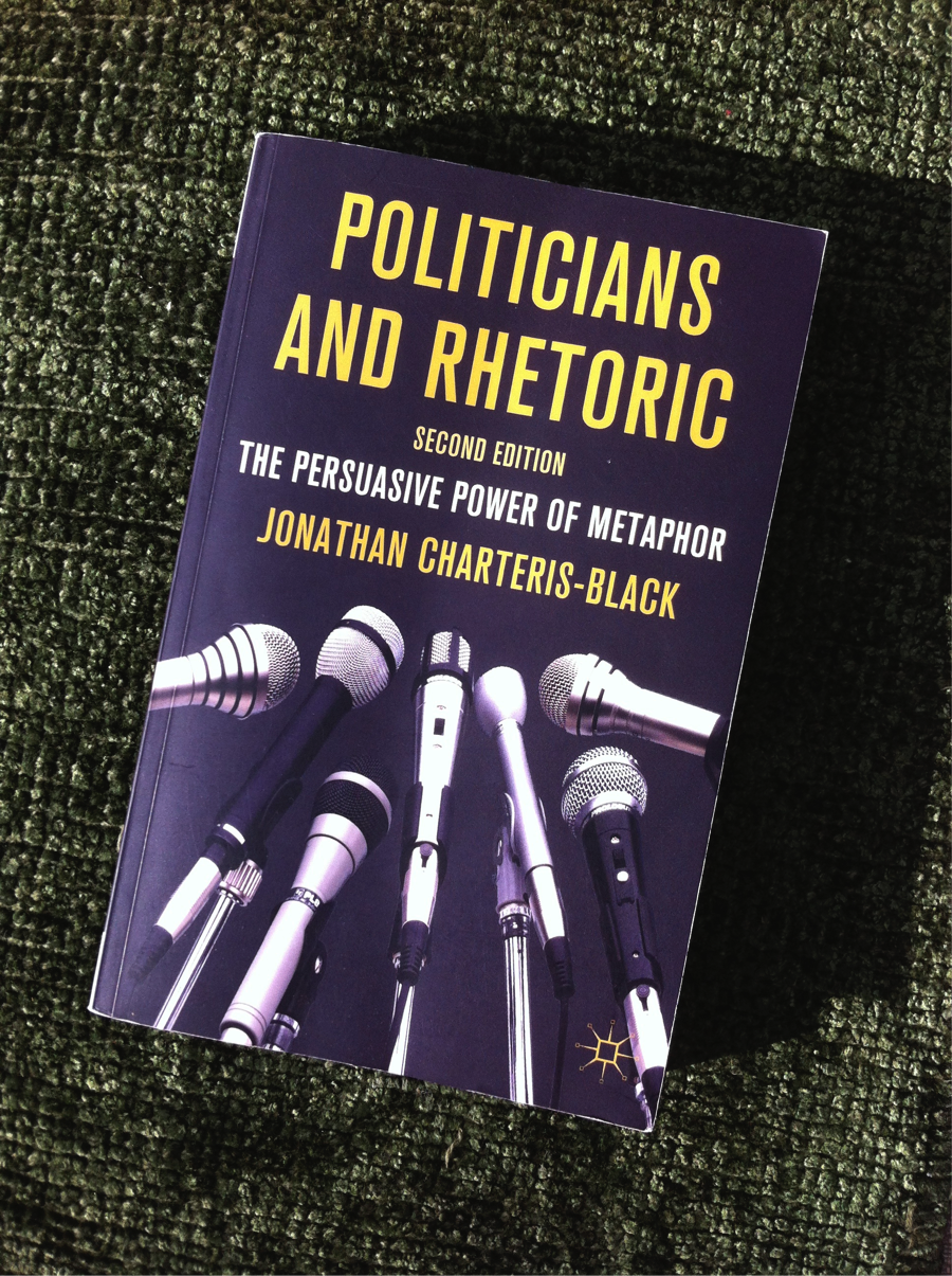 charteris black politicians and rhetoric the 'politicians and rhetoric' by j charteris-black is a digital pdf ebook for direct download to pc, mac, notebook, tablet, ipad, iphone, smartphone, ereader - but not for kindle a drm capable reader equipment is required.
